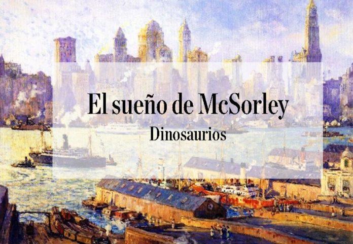 Dinosaurios. Col. 8. El sueño de McSorley