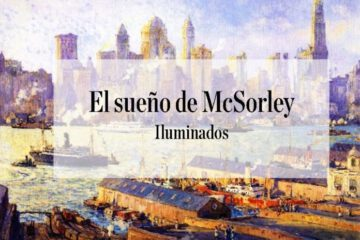 Iluminados. Col. 7. El sueño de McSorley