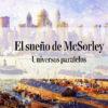 Universos paralelos Col-23 El Sueno de McSorley